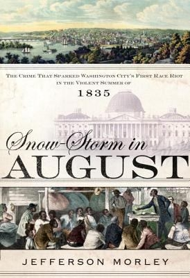 Book Cover of Snow Storm in August
