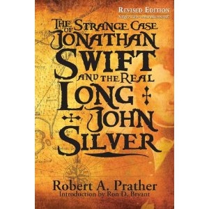 Strange Case of Jonathan Swift and the Real Long John Silver cover