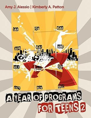 "Cover of the book ""A year of programs for teens 2"" by Amy J Alessio"