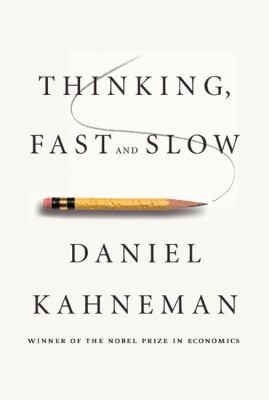 Cover image of the nonfiction book, Thinking, Fast and Slow, by Daniel Kahneman