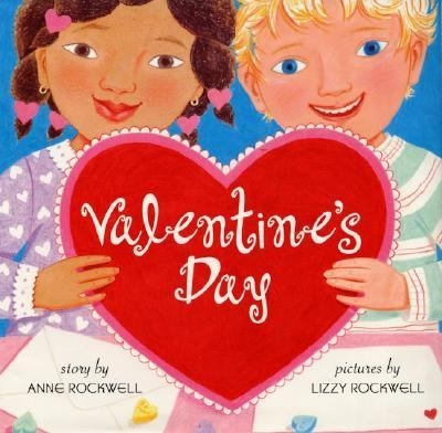Valentine's Day by Anne Rockwell