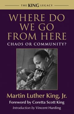 """Where Do We Go From Here?"" by Rev. Martin Luther King"