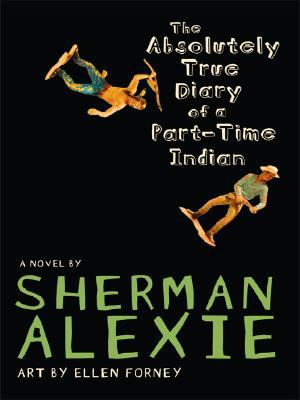 Cover of Sherman Alexie's novel The Absolutely True Diary of A Part-time Indian