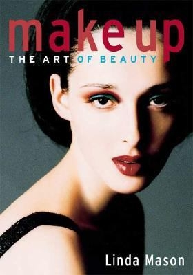 Make Up: The Art of Beauty