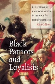 Black Patriots and Loyalists - book