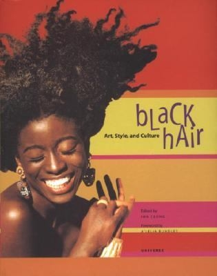 Black Hair: Art, Style and Culture