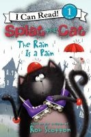 "Cover art for ""Splat the Cat: The Rain is a Pain"""
