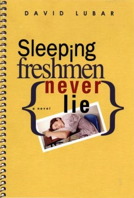 Sleeping Freshmen Never Lie by David Lubar