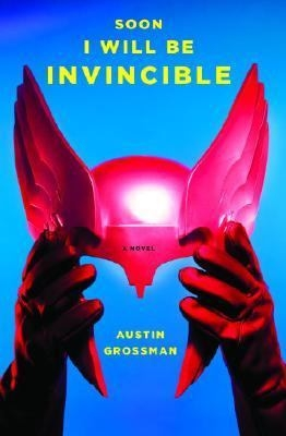 cover image for Soon I will Be Invincible