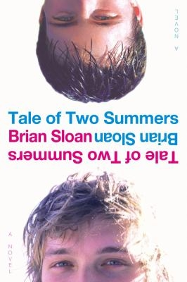 A Tale of Two Summers by Brian Sloan