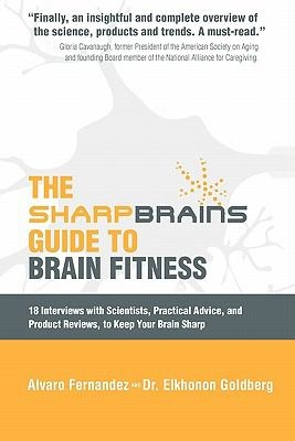 Book Cover: The SharpBrains Guide to Brain Fitness