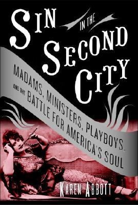 Book Cover: Sin in the Second City by Karne Abbott
