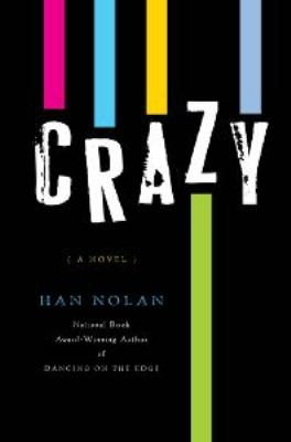 Crazy by Han Nolan