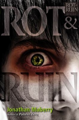 Rot and Ruin by Jonathan Mayberry