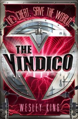 The Vindico By Wesley King
