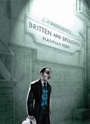 Britten and Brulightly