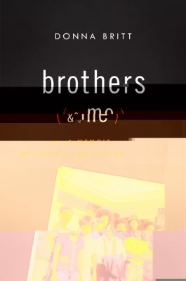 Brothers and Me