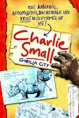The Amazing Adventures of Charlie Small