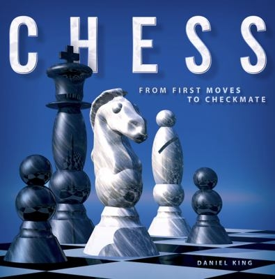 Cover of Chess: From first moves to checkmate