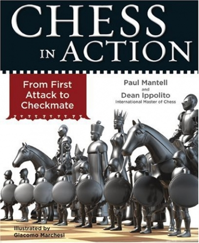Chess in Action by Paul Mantell and Dean Ippolito