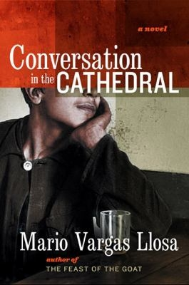 Conversation in the Cathedral catalog holdings