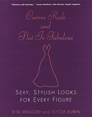 Curves Rule and Flat is Fabulous