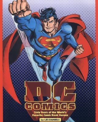 Photo of cover of DC Comics : sixty years of the world's favorite super heroes