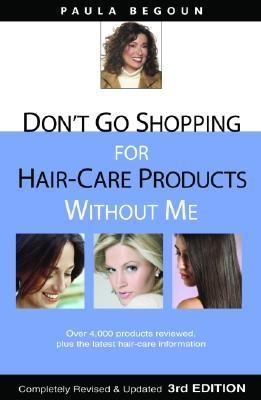 Don't Go Shopping for Hair-Care Products Without Me