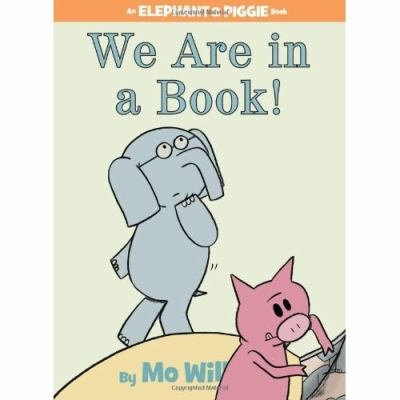 Image of Elephant and Piggie: We Are in a Book