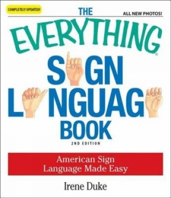 Everything Sign Language Book