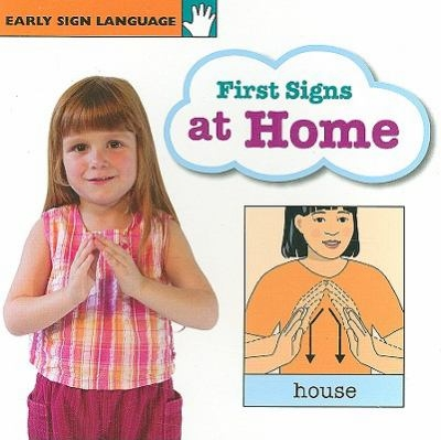 First Signs at Home