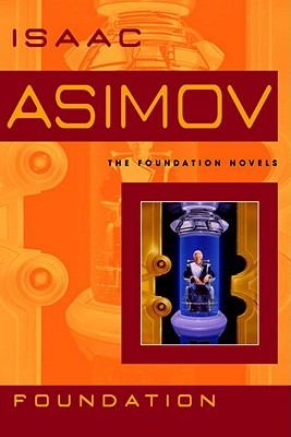 Cover of Foundation by Isaac Asimov