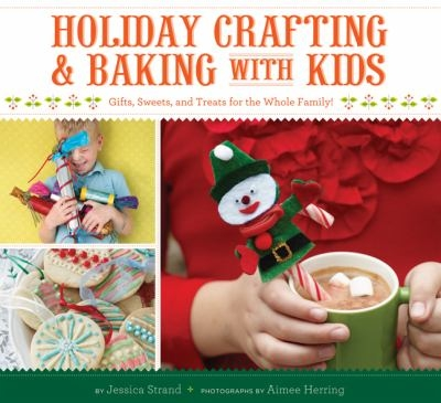 Holiday Crafting & Baking with Kids