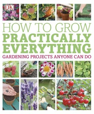 """Image of book cover for """"How to grow practically everything"""""""
