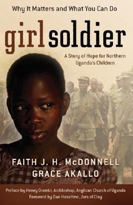 Girl Soldier by Faith J. H. McDonnell