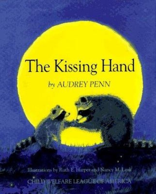 The Kissing Hand by Audrey Penn Book Cover