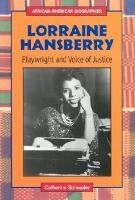 Lorraine Hansberry: Playright and Voice of Justice