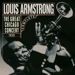 Louis Armstrong - The Great Chicago Concert