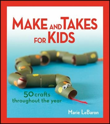 Make and Takes for Kids book cover