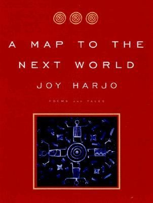 Cover of Map to the Next World by Joy Harjo