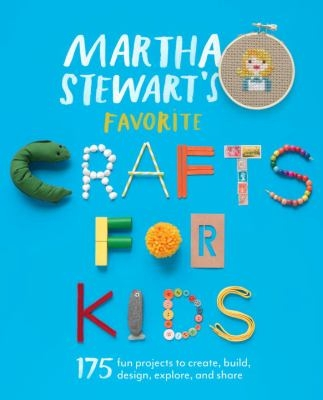 Martha Stewart's Favorite Crafts for Kids Book Cover