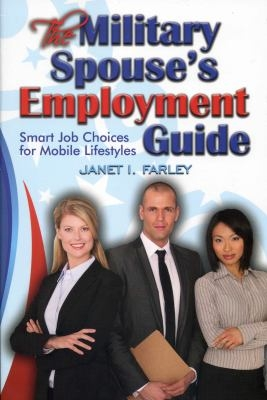 The Military Spouse's Employment Guide