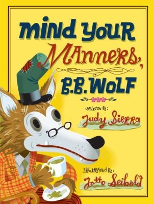 Mind Your Manners B.B. Wolf