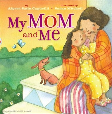 My Mom and Me