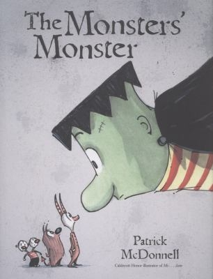The Monster's Monster by Patrick McDonnell
