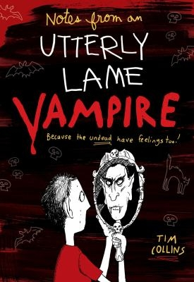 Notes From a Totally Lame Vampire