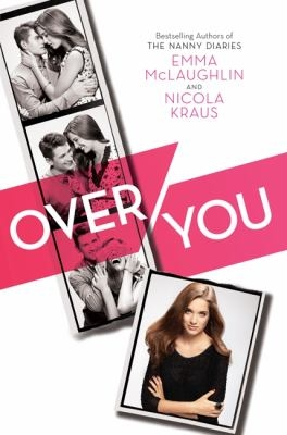 """Book cover for """"Over You"""" by Emma McLaughlin"""