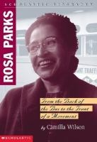 Rosa Parks: From the Back of the Bus to the Front of the Movement