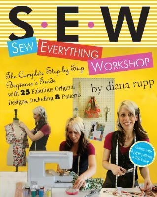 S.E.W.: Sew Everything Workshop