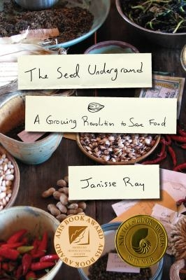 Seed Underground by Janisse Ray